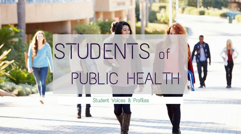 Students of Public Health: Student Voices and Profiles ...